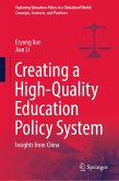 Creating a High-Quality Education Policy System (eBook, PDF)
