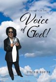Listening For the Voice of God!