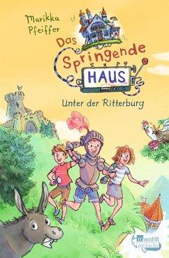 Unter der Ritterburg / Das springende Haus Bd.2 (Mängelexemplar) - Pfeiffer, Marikka