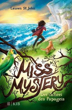 Der Schrei des Papageis / Miss Mystery Bd.1 (Mängelexemplar) - St. John, Lauren