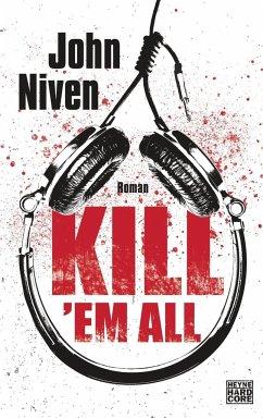 Kill 'em all (Mängelexemplar) - Niven, John
