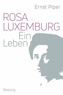 Rosa Luxemburg (Mängelexemplar) - Piper, Ernst