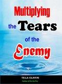 Multiplying The Tears Of The Enemy (eBook, ePUB)