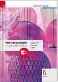 Vernetzungen - Geografie und Wirtschaftskunde IV BAFEP + TRAUNER-DigiBox