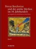 Petrus Berchorius und der antike Mythos im 14. Jahrhundert