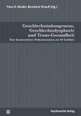 Geschlechtsinkongruenz, Geschlechtsdysphorie und Trans-Gesundheit (eBook, PDF)