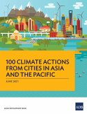 100 Climate Actions from Cities in Asia and the Pacific