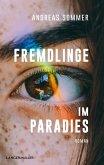 Fremdlinge im Paradies (eBook, ePUB)