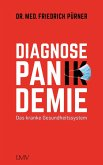 Diagnose Pan(ik)demie (eBook, ePUB)