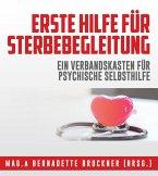 Erste Hilfe für Sterbebegleitung (eBook, ePUB)