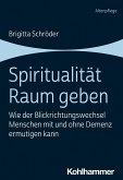 Spiritualität Raum geben (eBook, ePUB)