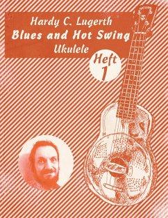 Blues and Hot Swing Ukulele (eBook, ePUB)