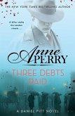 Three Debts Paid (Daniel Pitt Mystery 5)