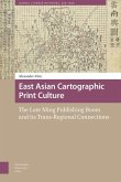 East Asian Cartographic Print Culture