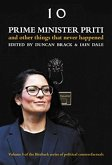 Prime Minister Priti: And Other Things That Never Happened