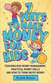 7 Ways To Make Money For Kids