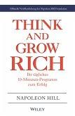 Think & Grow Rich - Ihr tägliches 10-Minuten-Programm zum Erfolg (eBook, ePUB)
