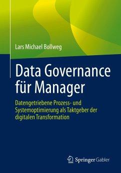 Data Governance für Manager (eBook, PDF) - Bollweg, Lars Michael