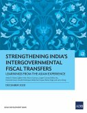 Strengthening India's Intergovernmental Fiscal Transfers (eBook, ePUB)