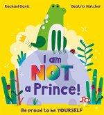 I Am NOT a Prince