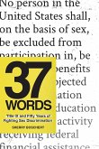 37 Words: Title IX and Fifty Years of Fighting Sex Discrimination