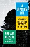 A Quantum Life
