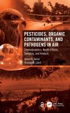 Pesticides, Organic Contaminants, and Pathogens in Air
