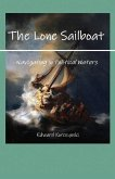 The Lone Sailboat: Navigating in Political Waters