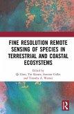 Fine Resolution Remote Sensing of Species in Terrestrial and Coastal Ecosystems