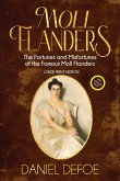 Moll Flanders (Annotated, Large Print)