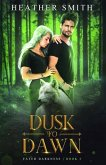 Dusk to Dawn: Fated Darkness Book 2
