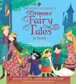 The Itchy Coo Book o Grimms' Fairy Tales in Scots