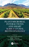 Plant-Microbial Interactions and Smart Agricultural Biotechnology
