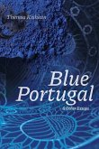 Blue Portugal and Other Essays