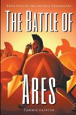 The Battle of Ares: Book Five of the Osteria Chronicles