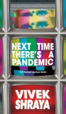 Next Time There's a Pandemic