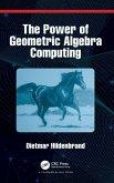 The Power of Geometric Algebra Computing