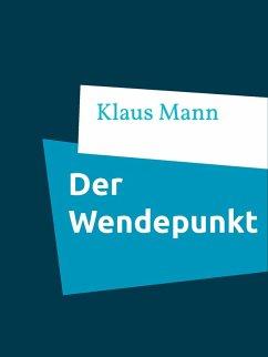 Der Wendepunkt (eBook, ePUB)