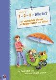 """""""1-2-3-Alle da?"""" Der kompakte Planer für Tagesmütter und -väter"""