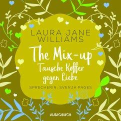 The Mix-up - Tausche Koffer gegen Liebe (ungekürzt) (MP3-Download) - Williams, Laura Jane