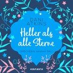 Heller als alle Sterne (ungekürzt) (MP3-Download)