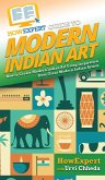 HowExpert Guide to Modern Indian Art