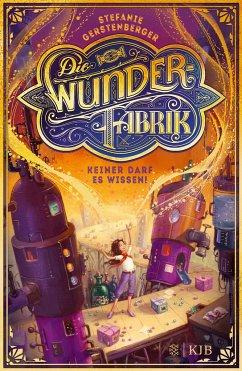 Keiner darf es wissen! / Die Wunderfabrik Bd.1 (Mängelexemplar) - Gerstenberger, Stefanie