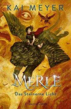 Das Steinerne Licht / Merle-Zyklus Bd.2 (Mängelexemplar) - Meyer, Kai