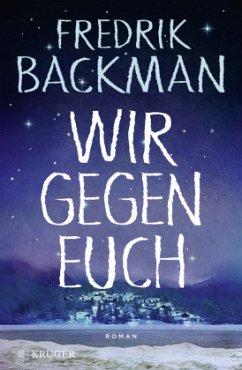 Wir gegen euch (Mängelexemplar) - Backman, Fredrik