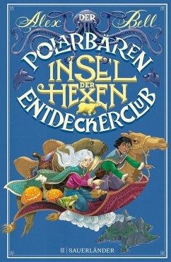 Insel der Hexen / Der Polarbären-Entdeckerclub Bd.2 (Mängelexemplar) - Bell, Alex