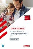 STARK Abitur-Training - Erziehungswissenschaft Band 1 - NRW Zentralabitur ab 2023