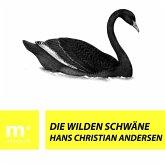 Die wilden Schwäne (eBook, ePUB)