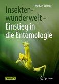 Insektenwunderwelt - Einstieg in die Entomologie