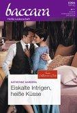 Eiskalte Intrigen, heiße Küsse (eBook, ePUB)